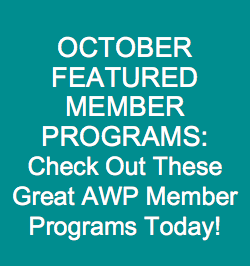 OCTOBER FEATURED MEMBER PROGRAMS: Check out These Great AWP Member Programs Today!