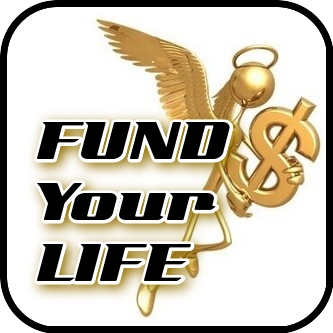 [ FUND Your LIFE ]