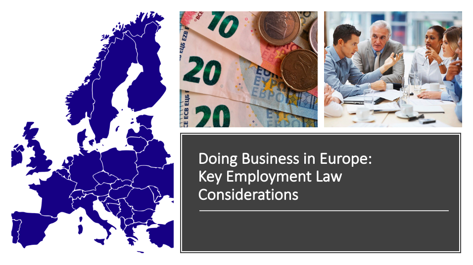 Doing Business in Europe: Key Employment Law Considerations