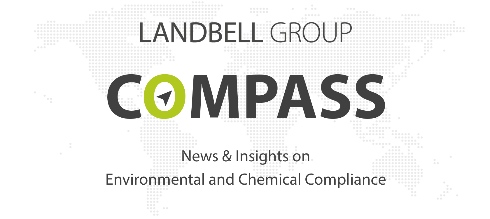 Landbell Group Compass – News & Insights on Environmental and Chemical Compliance