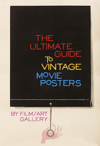 Ultimate Guide to Vintage Movie Posters