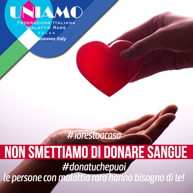 non smettiamo di donare sangue -UNIAMO FEDERAZIONE ITALIANA MALATTIE RARE