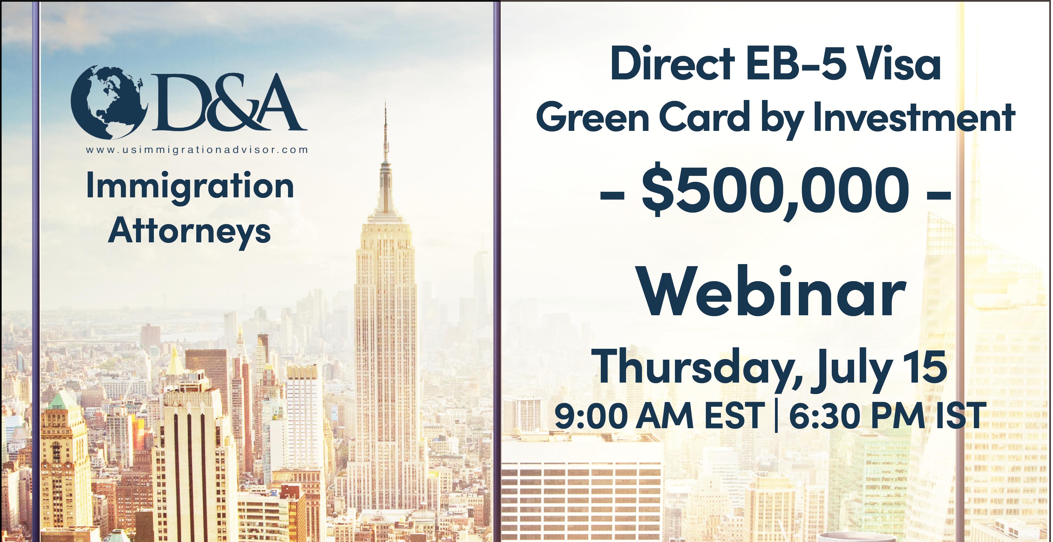 Webinar on Direct EB-5 Visa for Green Cards