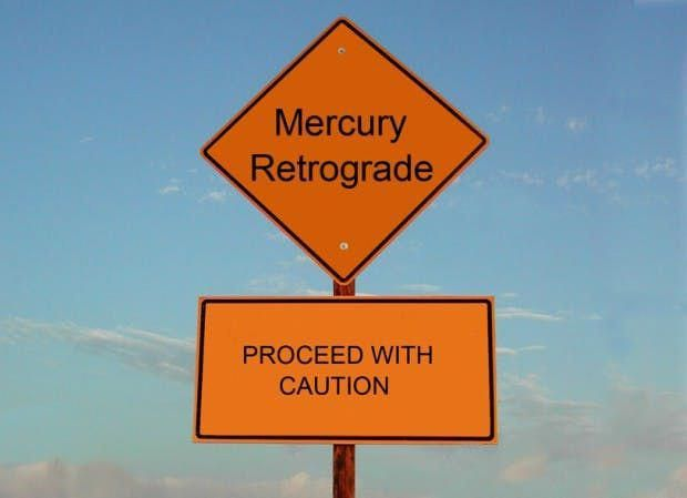 sign with mercury retrograde - proceed with caution