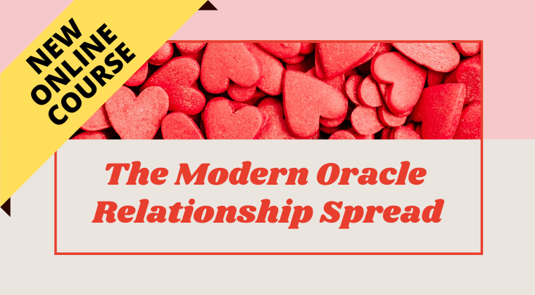 The Modern Oracle Relationship Spread online psychic course