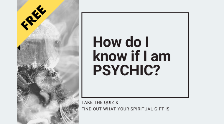 Quiz - How do I know if I am psychic? Find out what your spiritual gift is.