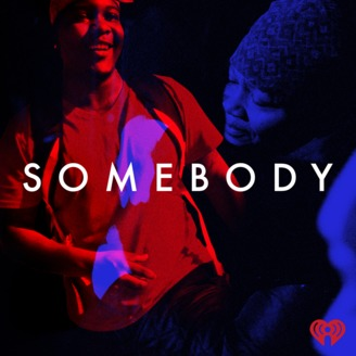 The black, red, band blue art for the podcast Somebody. The word Somebody is in white capitalized letter, and the iHeart logo is in the bottom left corner.