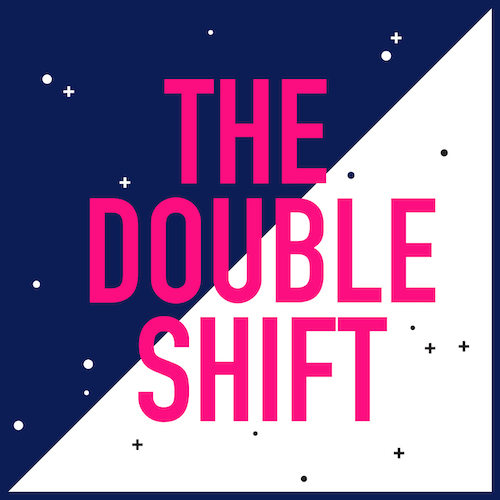 """The Double Shift podcast logo features a square divided into two triangles. The top left triangle is navy blue with white stars and dots, and the bottom triangle is white with black stars and dots. """"The Double Shift"""" is on top in pink, uppercase letters."""