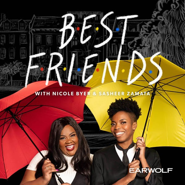The logo for the Earwolf podcast Best Friends with Nicole Byer and Sasheer Zamata. Nicole is a Black woman with straight hair, a white t-shirt, and red lipstick holding a red umbrella, and Sasheer is also a Black woman with short curly hair with a shaved side. She holds a yellow umbrella and is wearing a black jacket, a black tie, and a white shirt.