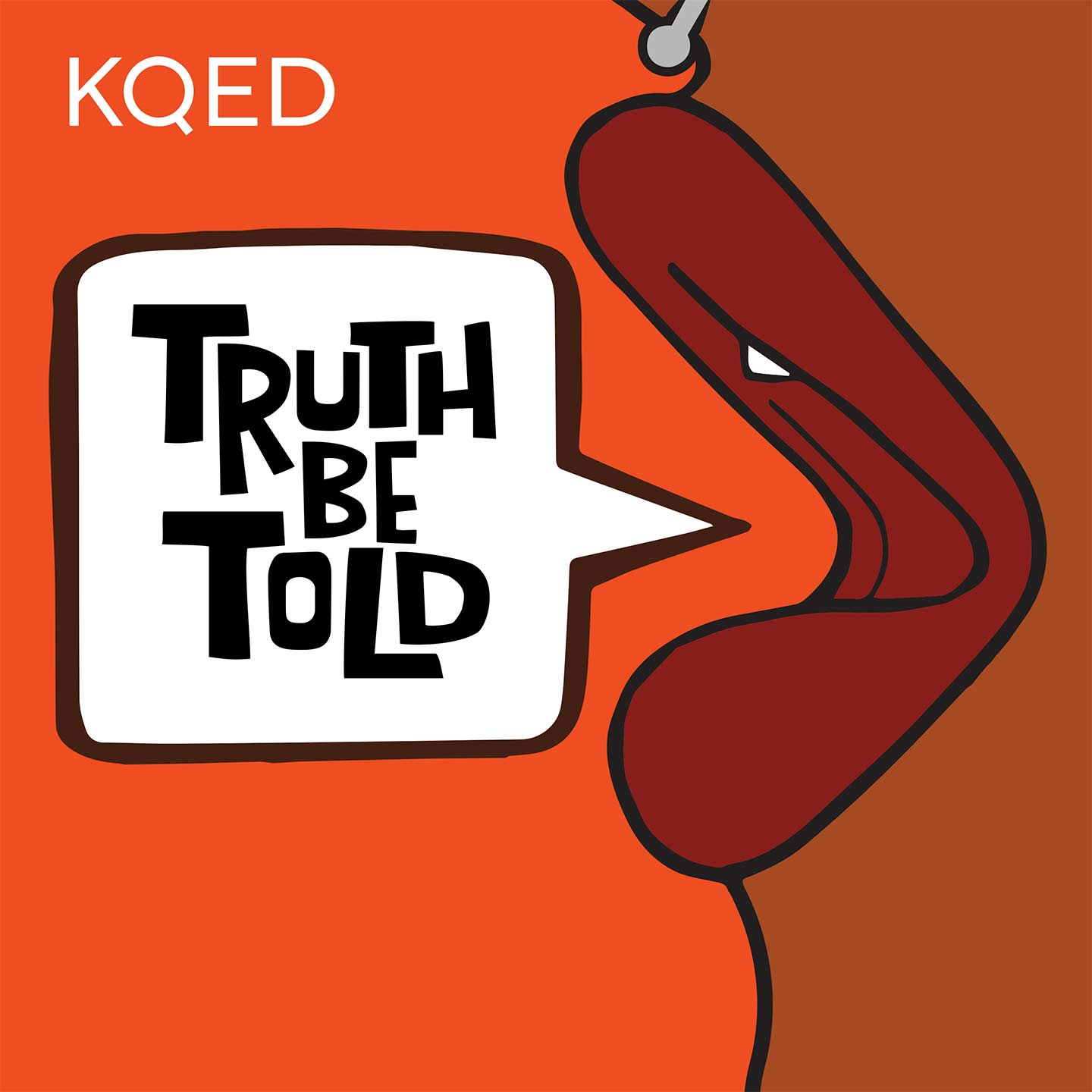 """The logo for the podcast Truth Be Told features an orange background, the KQED logo in white in the top left corner, and a drawing of a mouth and part of a septum piercing. The mouth is open and has dark red lips, and a speech bubble is next to it that says """"Truth Be Told"""" in black, blocky capital letters."""