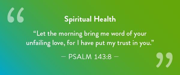 Spiritual Health-Psalm 143:8.