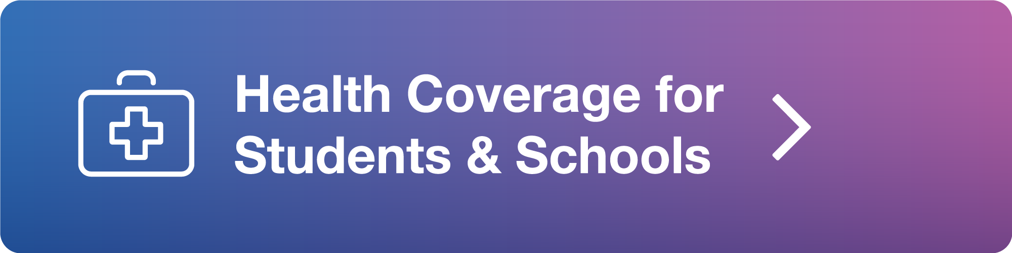 Health Coverage for Students & Schools