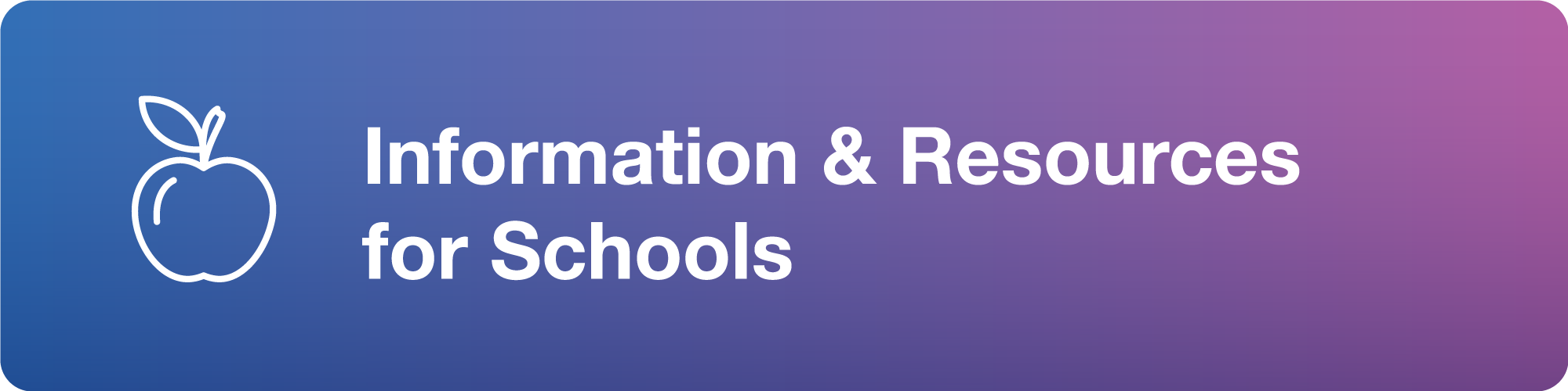 Information & Resources for Schools