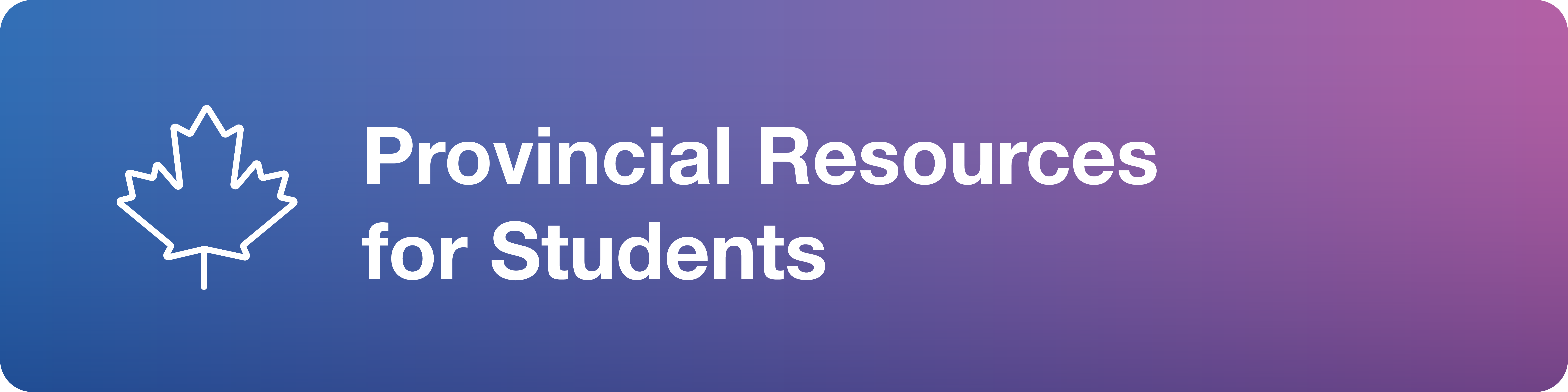 Provincial resources for students