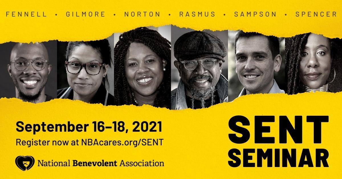 Fennell; Gilmore; Norton; Rasmus; Sampson; Spencer — Speakers at the 2021 SENT Seminar