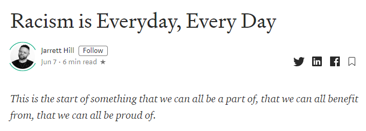 "Screenshot of title of the article ""Racism is Everyday, Every Day"" by Jarrett Hill. ""This is the start of something that we can all be a part of, that we can all benefit from, that we can all be proud of"""