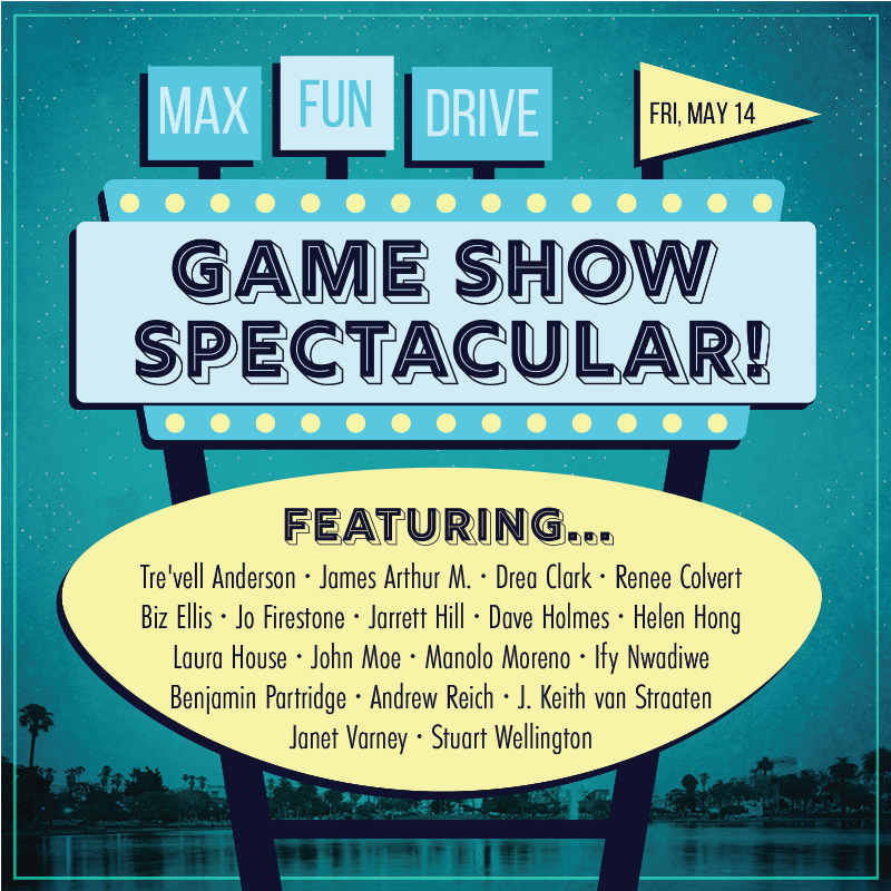"""A drive-in theatre style sign that says """"MaxFunDrive, Fri, May 14. Game Show Spectacular!"""" with a number of host's names underneath"""
