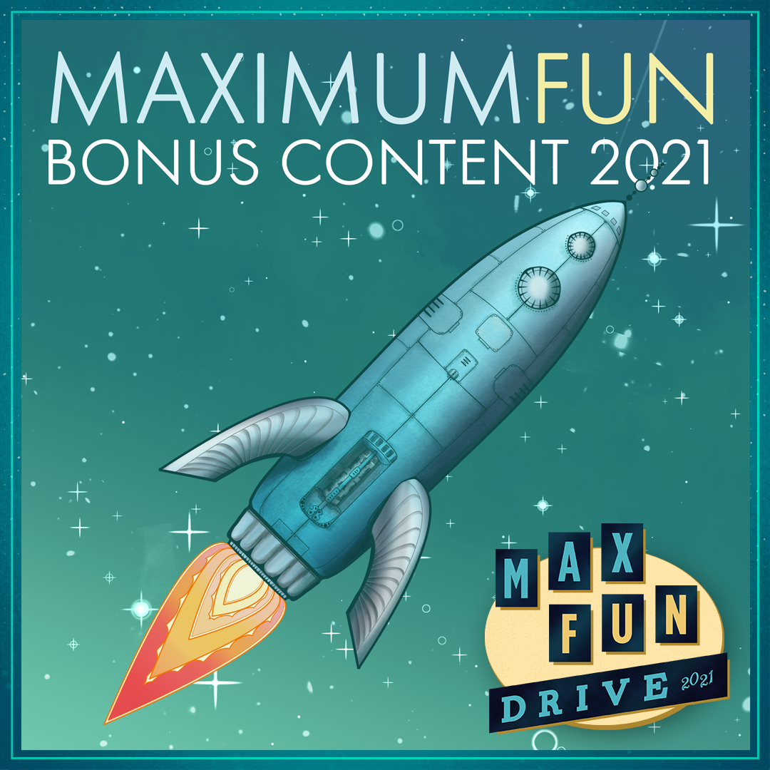 Maximum Fun Bonus Content with an illustration of a rocket surrounded by a circle