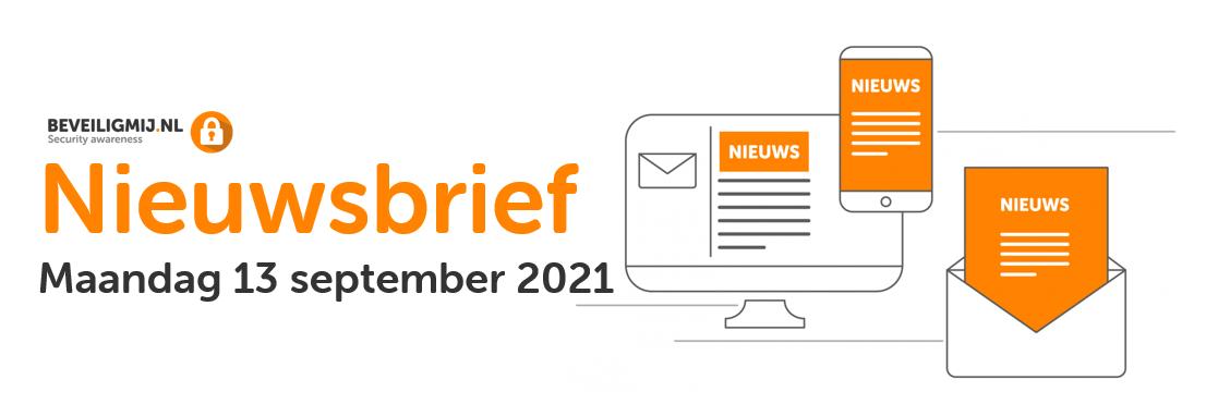 BeveiligMij.nl Nieuwsbrief   Maandag 13 september 2021