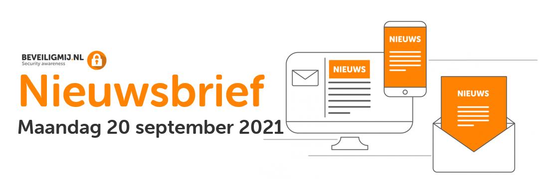 BeveiligMij.nl Nieuwsbrief   Maandag 20 september 2021