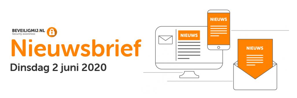 BeveiligMij.nl Nieuwsbrief | Dinsdag 2 juni 2020