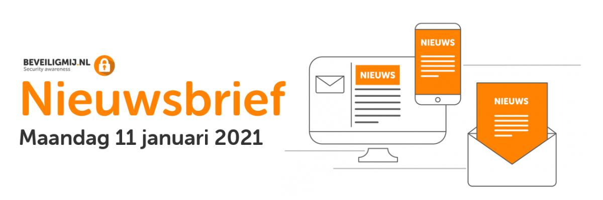 BeveiligMij.nl Nieuwsbrief | Maandag 11 januari 2021