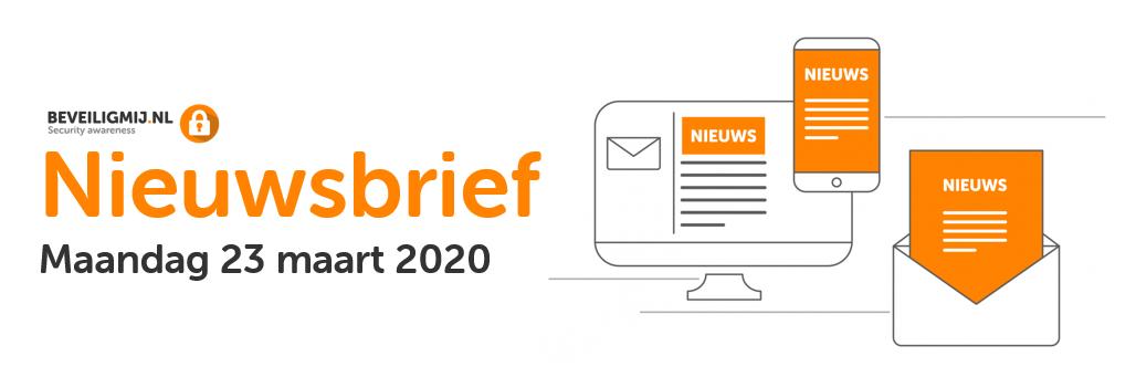 BeveiligMij.nl Nieuwsbrief | Maandag 23 maart 2020
