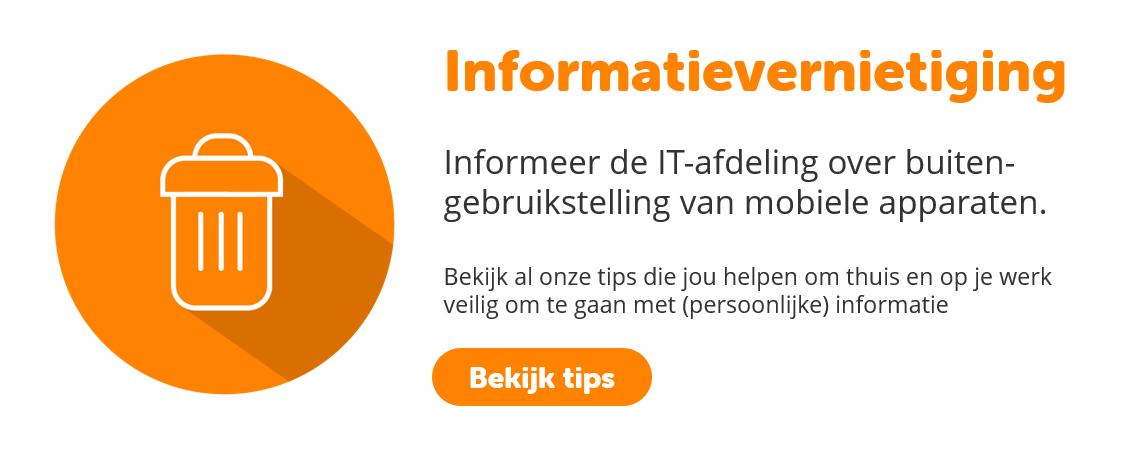 Informatievernietiging | BeveiligMij.nl