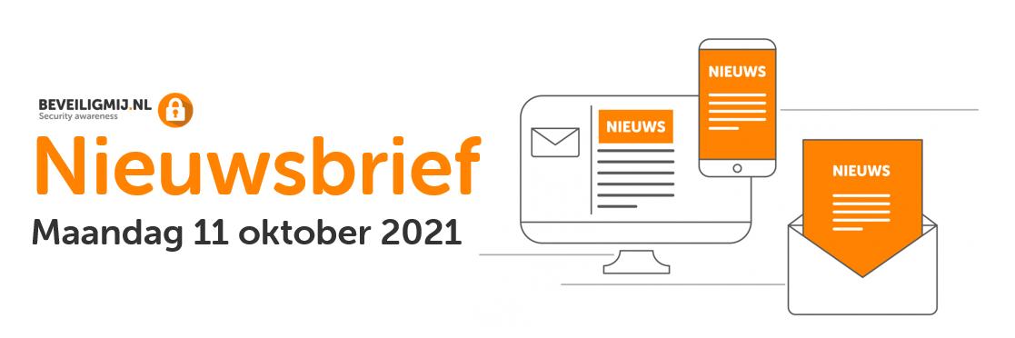 BeveiligMij.nl Nieuwsbrief   Maandag 11 oktober 2021