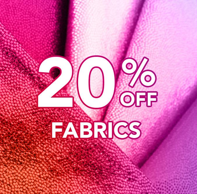 20% off Fabrics