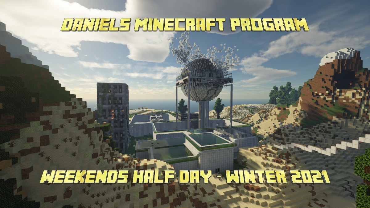 Daniels Minecraft Program Weekends Half Day - Winter 2021 poster