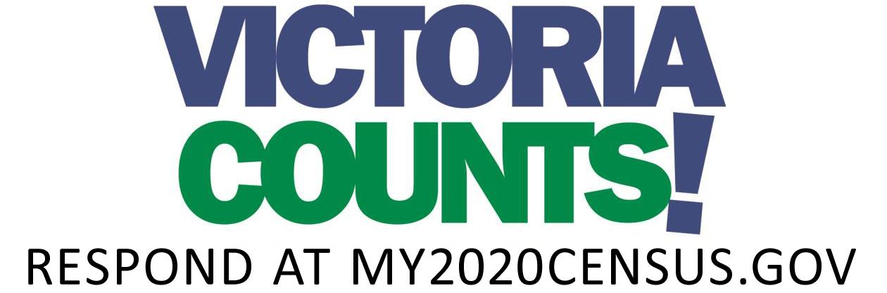 Victoria Counts! Respond at my2020census.gov.