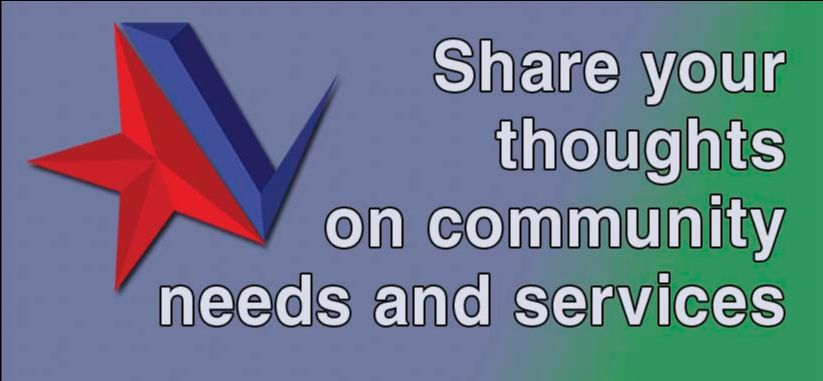 Share your thoughts on community needs and services