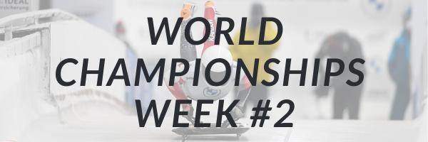 World Championships Week #2