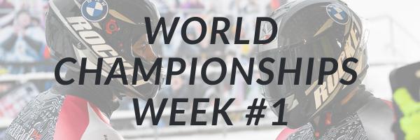 World Championships Week #1