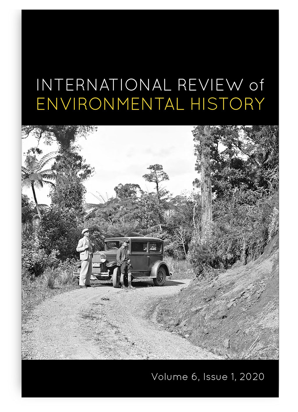 International Review of Environmental History: Volume 6, Issue 1, 2020