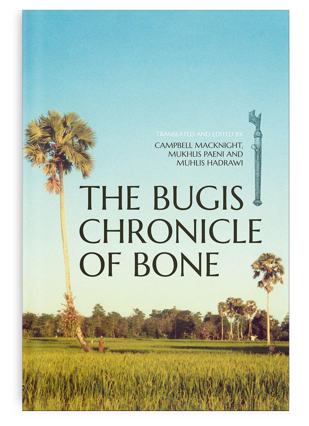 The Bugis Chronicle of Bone