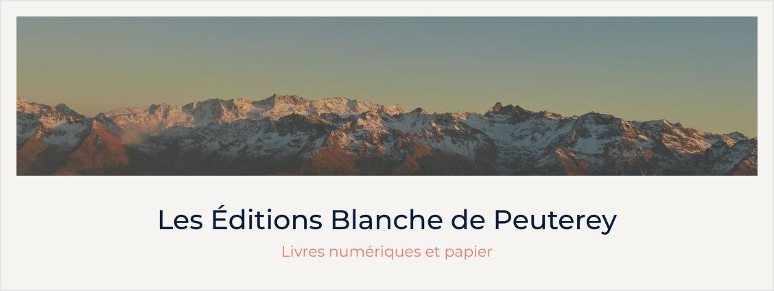 Les Editions Blanche de Peuterey