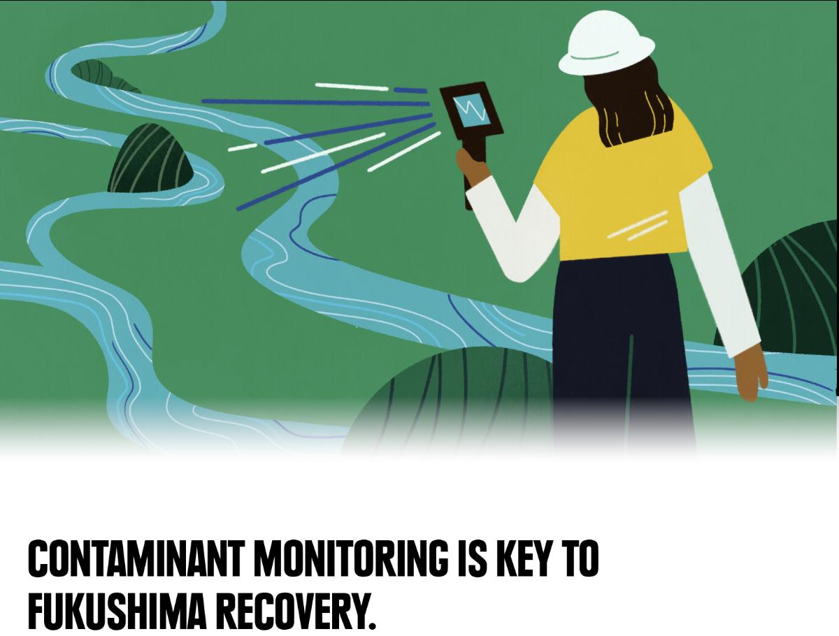 Contaminant monitoring is key to Fukushima recovery.