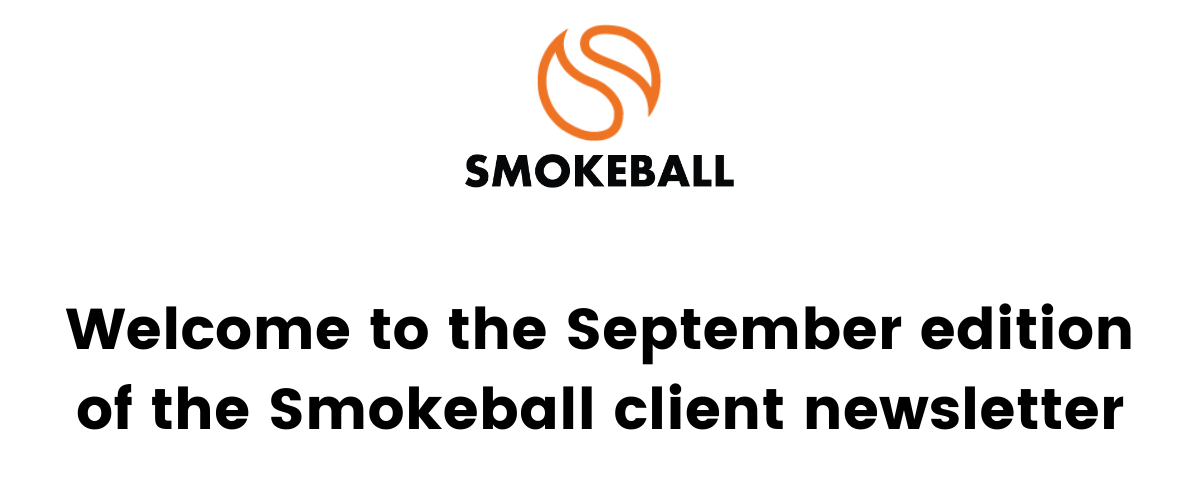 Welcome to the September client newsletter