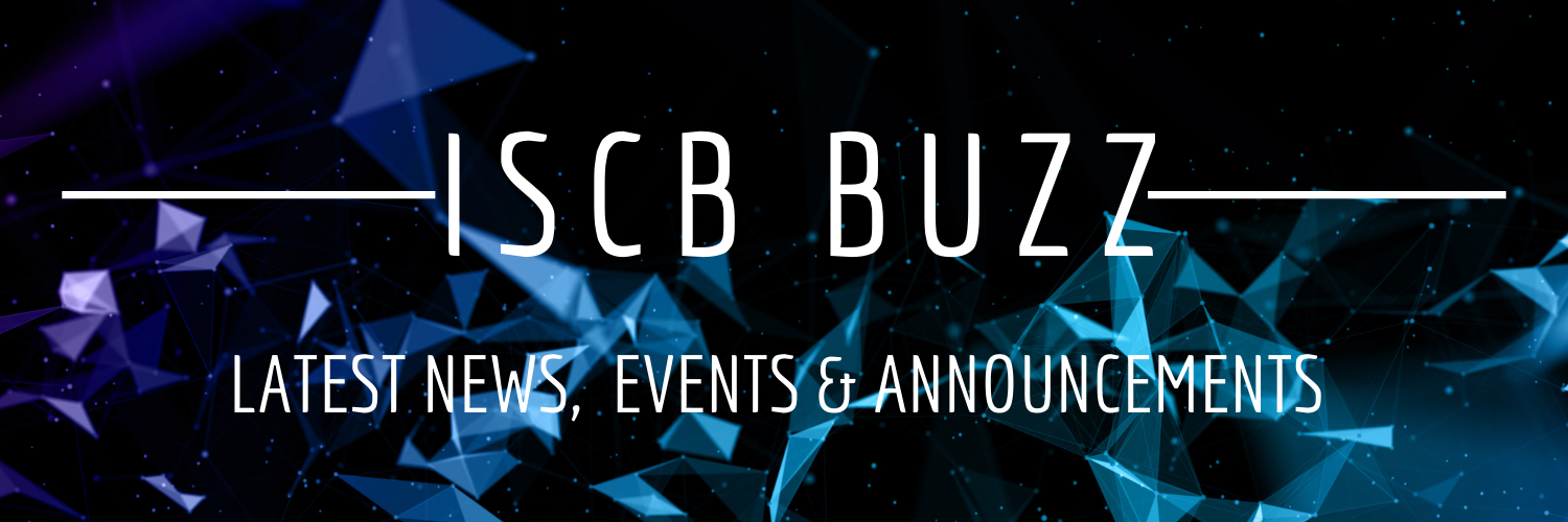 ISCB Buzz: Latest Important News, Events & Announcements!
