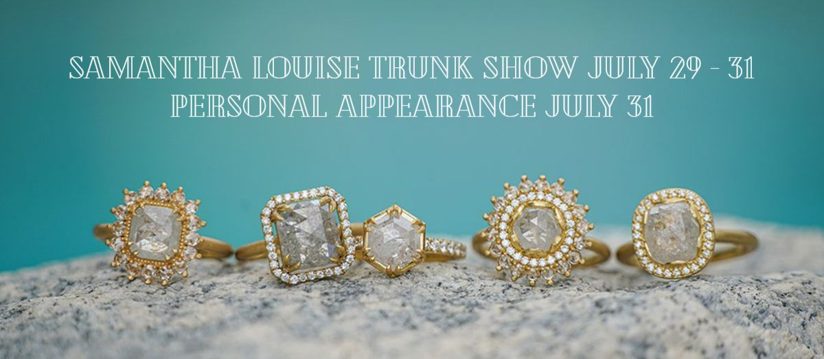 """rings on a rock with blue background. Text reads """"Samantha Louise Trunk Show July 29-31. Personal Appearance July 31."""""""