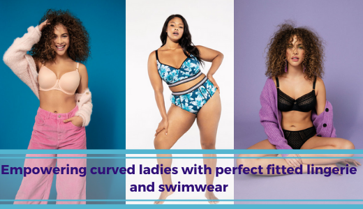 Blog Empowering curved ladies with perfect fitted lingerie and swimwear