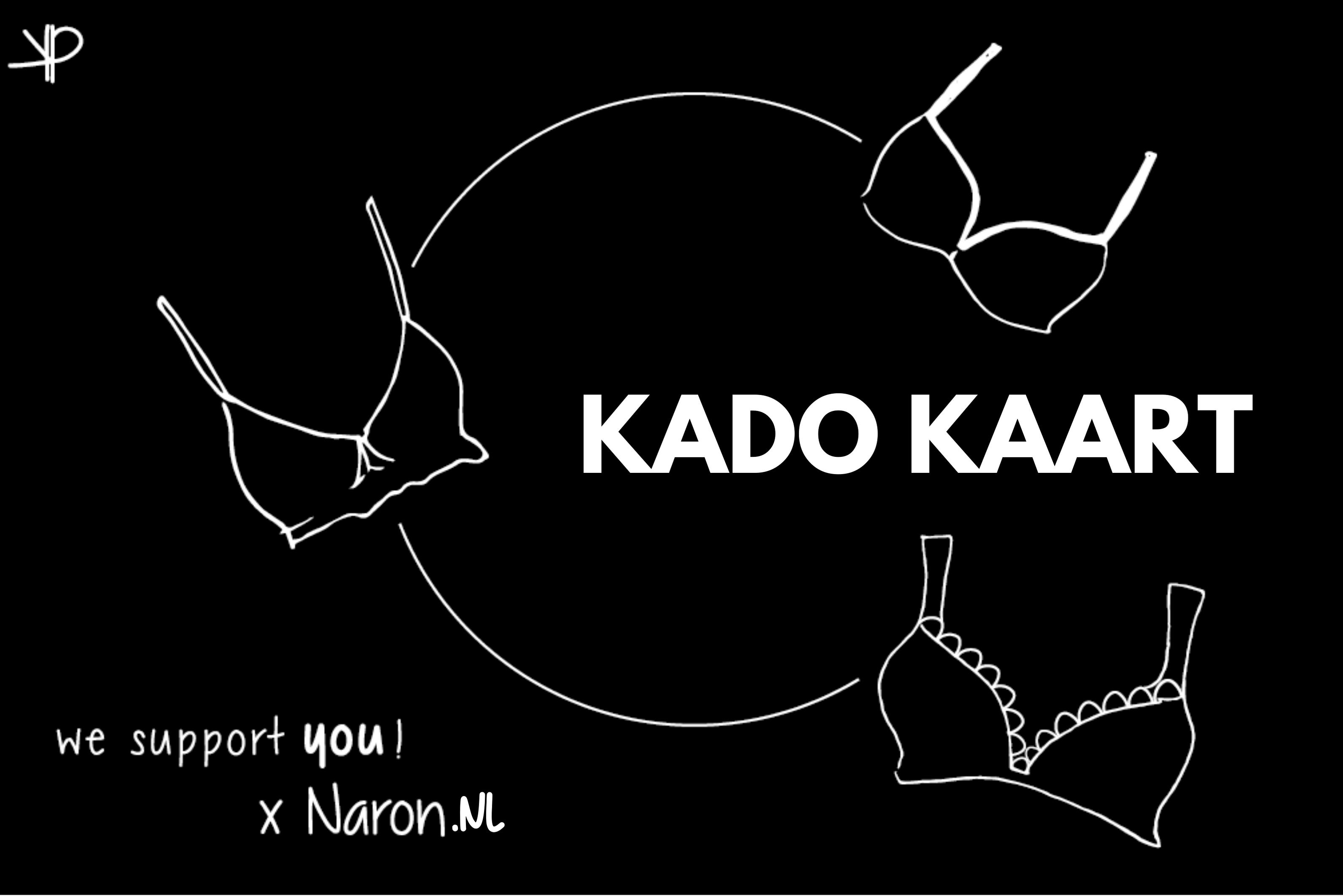 Naron Kado kaart €50 & €20 euro gratis naronnies actie grote maten lingerie en badkleding