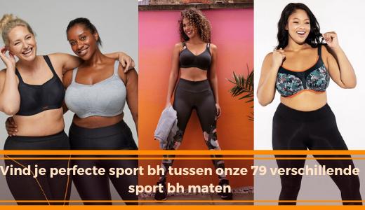 Vind je perfecte sport bh tussen onze 79 verschillende sport bh maten