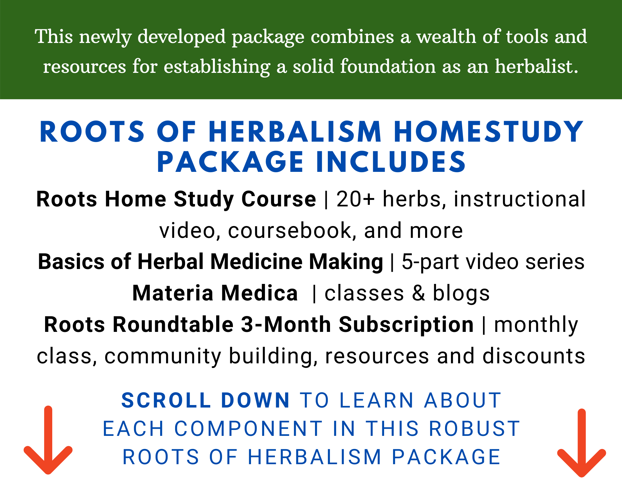 This package combines a wealth of tools and resources for establishing a solid foundation as an herbalist.