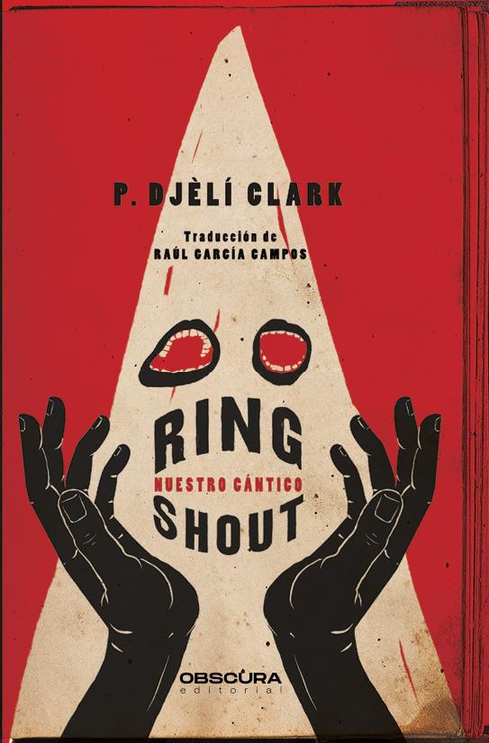 Ring Shout, de P. Djèli Clark