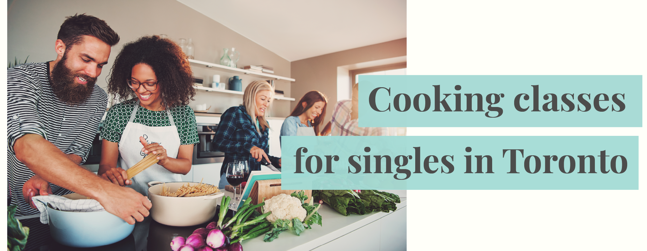 cooking classes for singles toronto