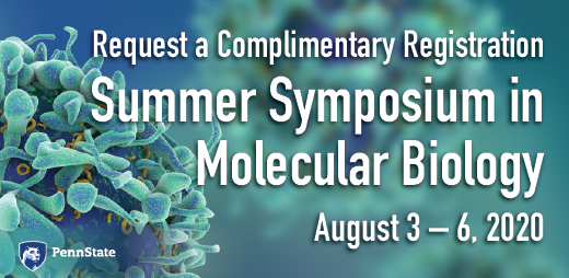 Request a complimentary registration for the Summer Symposium in Molecular Biology