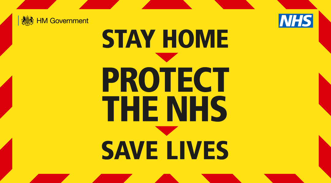A yellow graphic which says 'Stay home, protect the NHS, save lives'